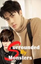Surrounded by monsters|| HanHun by PaperMoon520