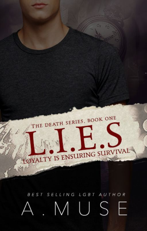 L.I.E.S (The D.E.A.T.H Series Books 1) BoyxBoy by EzraWinn