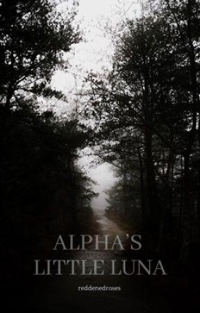 Alpha's Little Luna by reddenedroses