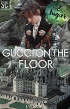 gucci on the floor 👑 larry stylinson 👑 oneshot by wondwrgirl