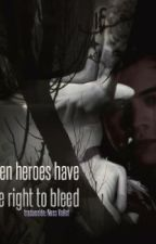 Even Heroes Have the Right to Bleed. | Larry Stylinson. by nessvxllot