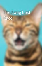 The Long Lost Race by Ripdawn