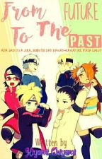 From The Future To The Past by Kiyomi_Chiyemi