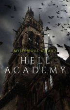 Hell Academy(COMPLETED) by the_sleeping_writter