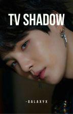 SS ¦ T.V Shadow   MYG by -Galaxyx