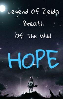 [Legend Of Zelda: Breath Of The Wild] Hope