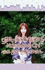 Pag Ako Naka Move On Hu U? Ka Sakin! by Alexin_BrionesAlien
