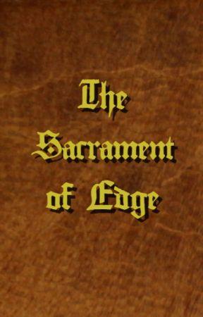 The Sacrament of Edge by Tensukishi