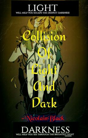 Collision Of Light And Dark (SK) (Oneshot) by NicolainBlack