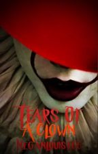 Tears of a Clown (Pennywise Fanfiction)  by MeganLouise66