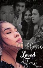 I Have Loved You by elnellxx