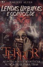 Lendas Urbanas e Contos de Terror by Nakieny_Alves