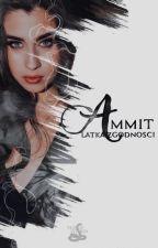 Ammit || Camren (zawieszone na czas nieokreślony) by Gokansei