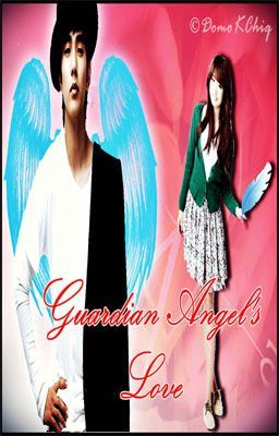 Guardian Angel's Love {on-hold}