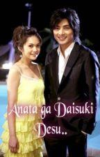 Anata Ga Daisuki Desu.. by KiroDaisuke