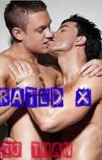 Rated X Chapters (Full Versions) by Stjthan