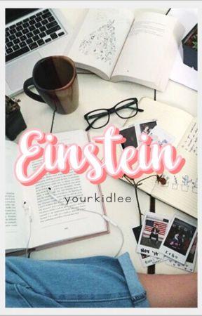 Einstein ✔ ✔ by yourkidlee