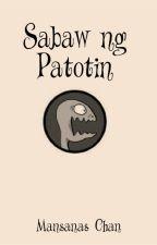 Sabaw ng Patotin by MansanasChan