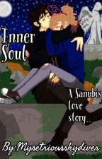 Inner Soul: A Sanubis Love Story by mysteriousskydiver