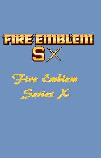 FESx ( Fire Emblem Series X ) - WNBC