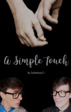 A Simple Touch - Logicality Fanfic by MT_Reade