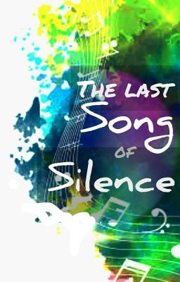The Last Song Of Silence Herz Aus Holz Casper Wattpad