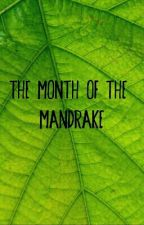 The Month of the Mandrake (Marauders Short Story) by teaandtoastplease