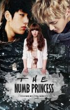 The Numb Princess |•EDITING•| by ChocovoreGailie