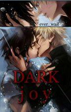 Dark joy. by _ever__wail_