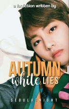 AUTUMN WHITE LIES by seoulatnight