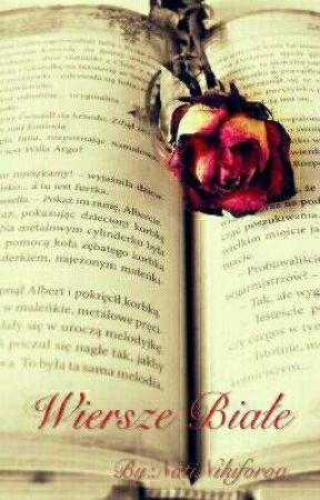 Wiersze Białe Czym Jest Miłość Wattpad