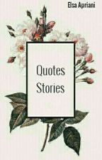 Quotes Stories by Elsaaapriani