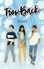 TrowBack by arinirs