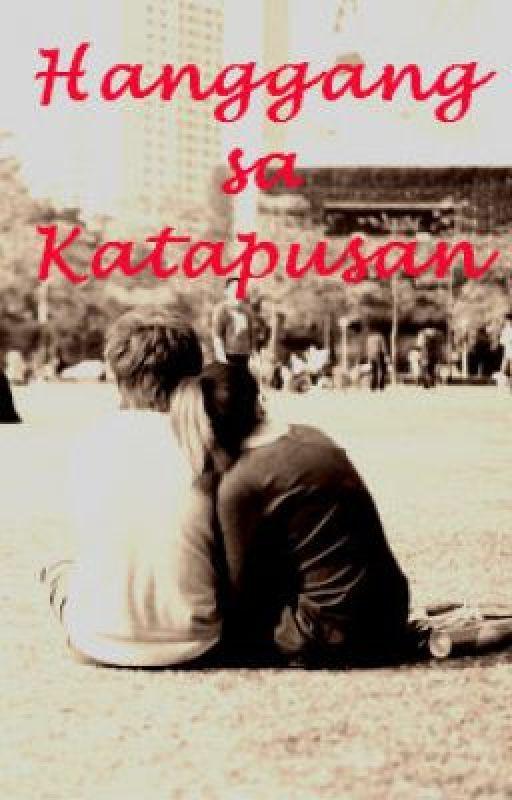 Hanggang sa Katapusan by teendreamer10
