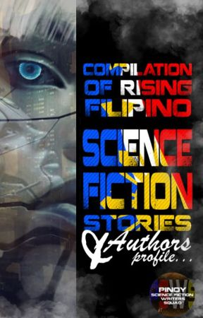 FILIPINO SCIENCE FICTION STORIES by pinoyscifisquad