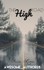The High Road by awesome_author28