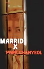 MARRIED x PARK CHANYEOL by Sherenabelinda