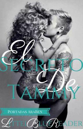 El Secreto De Tammy. by LittleBlueReaderSL