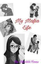 My Mafia Life (Wattys2018) by aijazzy