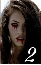 [Fortsetzung] The Vampire Girl | Dat Adam FF by Datfckn_trash