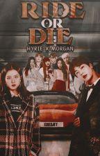 Ride or Die: Hyrie x Morgan by currentlyinlove