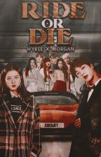 Ride or Die: Hyrie x Morgan by currentlyinlove