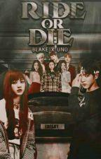 Ride or Die: Blake x Uno by unkrawnd