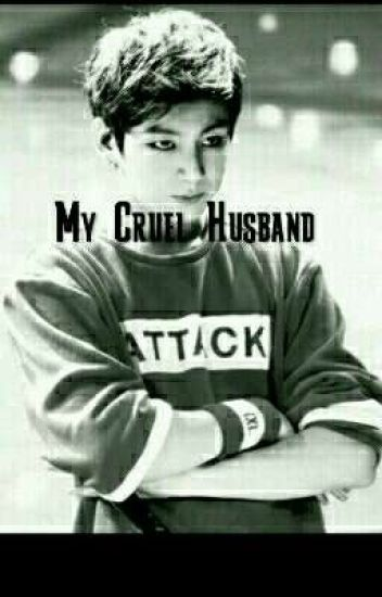 My Cruel Husband