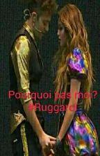 Pourquoi pas moi #Ruggarol #lemon by LoveRugge
