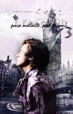 Me pagaron para Matarte pero Te Amo ||3era tempo...|| Harry Styles by AmazingHarry