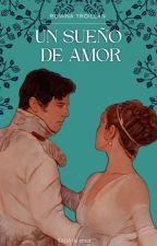 Un Sueño De Amor... #2 by holiuuuu