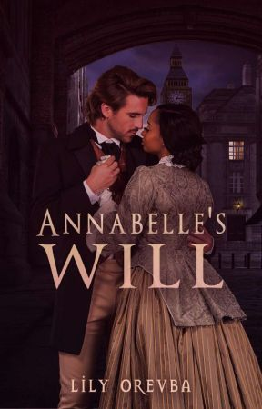 Annabelle's Will  by LeeleeKez
