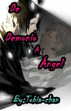 De Demonio A Ángel. by Tobia-chan