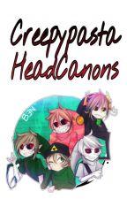 Creepypasta Headcanons by Its_not_Zelda